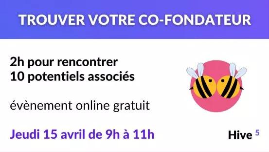 Trouver votre cofondateur Hive 5
